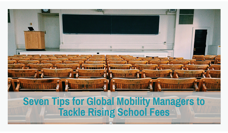 7 tips to tackle rising school fees in your global mobility program